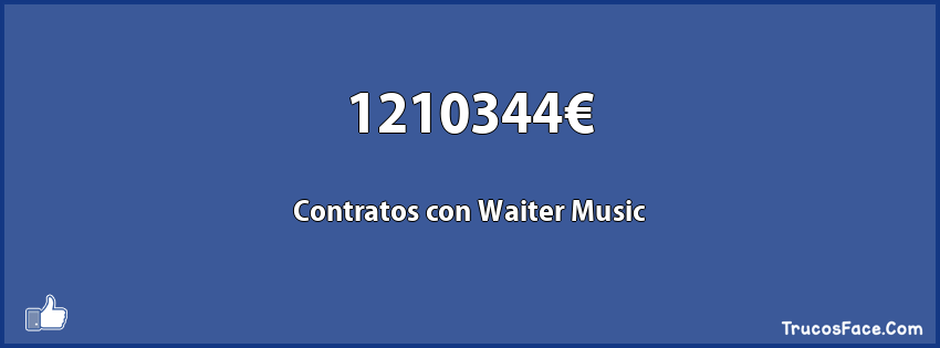 1210344€ Contratos con Waiter Music