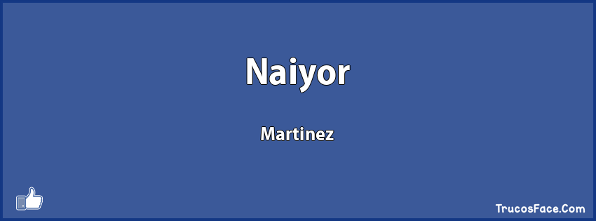 Naiyor Martinez