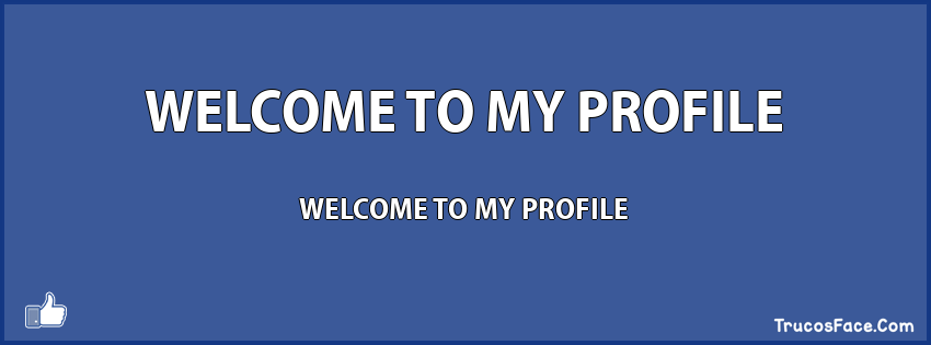 WELCOME TO MY PROFILE WELCOME TO MY PROFILE